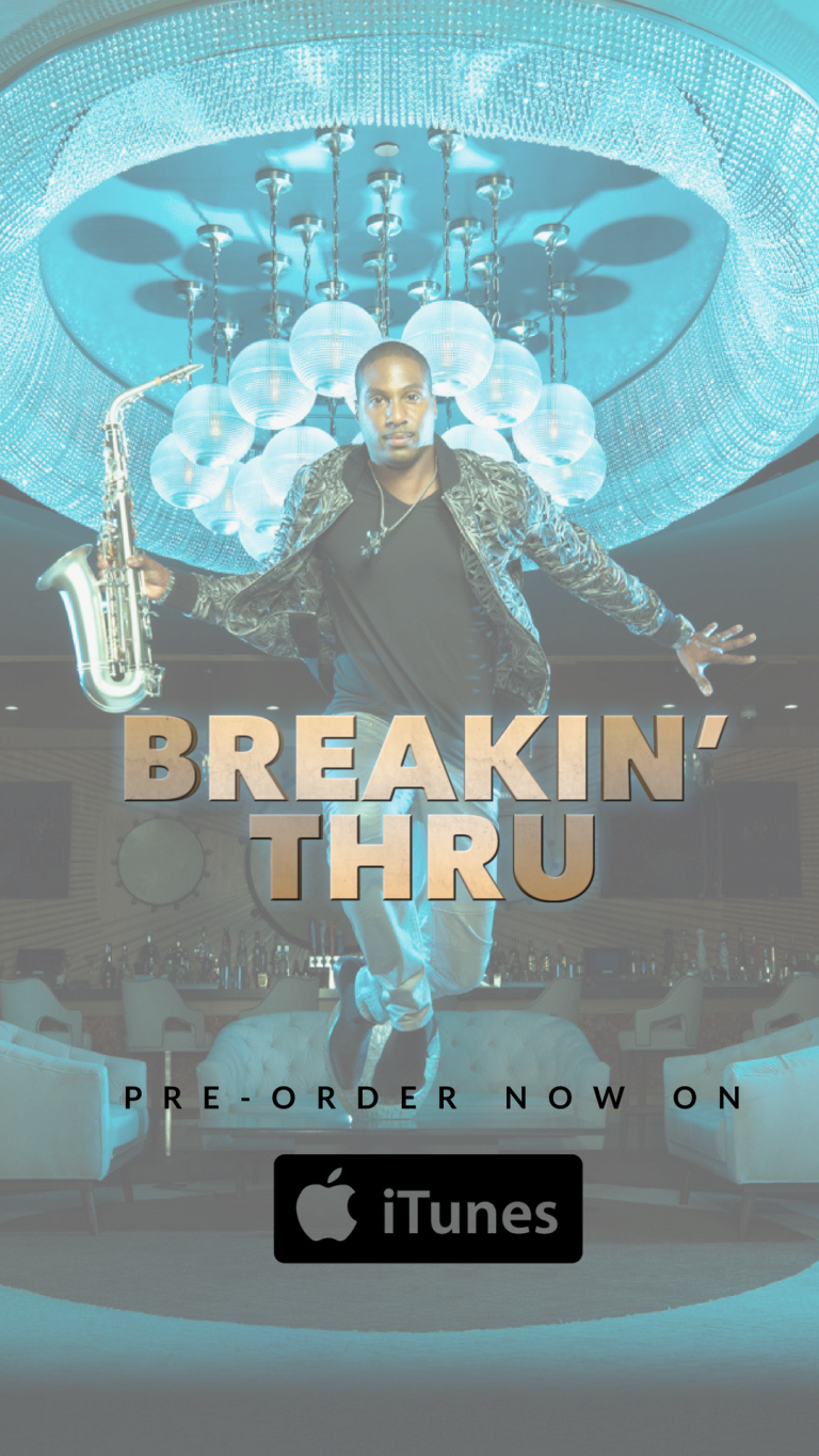 Eric Darius, BREAKIN' THRU, iTunes, new album